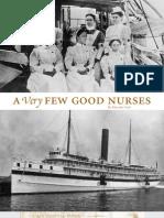 A Very Few Good Nurses - Prologue - Fall 2010