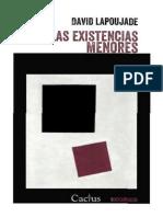 Lapoujade, David - Las Existencias Menores