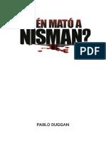 _Quien Mato a Nisman_ - Pablo Duggan