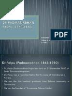 DR PADMANABHAN PALPU (1863-1850).pptx