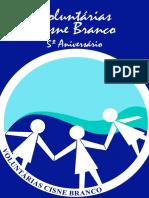 Informativo Das VoluntáRias Cisne Branco