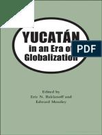 Yucatan in a Era of Globalization