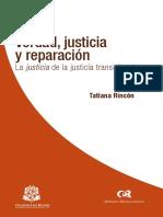 Verdad Justicia y Reparacion en La Justicia de La Justicia Transicional