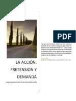 La acción, pretension y demanda