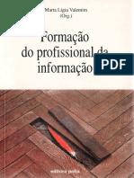 VALENTIM Org Formacao Do Profissional Da Informacao