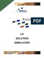 Simulation Arena