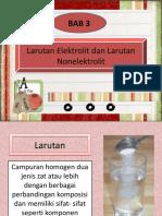 Bab 4 - Larutan Elektrolit dan Larutan Non-elektrolit.pptx