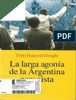 Halperín Donghi, Tulio - La Larga Agonía de La Argentina Peronista