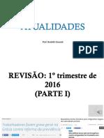 Prof. Rodolfo Gracioli - Atualidades Revisão 1 Trimestre - Parte I
