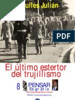 EL ÚLTIMO ESTERTOR DEL TRUJILLISMO, POR AQUILES JULIÁN