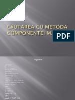 Căutarea Cu Metoda Componentei