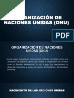 ORGANIZACIÓN DE NACIONES UNIDAS (ONU).pptx
