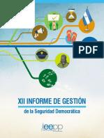 XII Informe de Gestión de La Seguridad; Instituto de Estudios Estratégicos y Políticas Públicas. Nicaragua