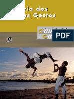 CASCUDO, Luís Da Câmara. História Dos Nossos Gestos. Global. 2012