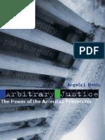 Angela J Davis-Arbitrary justice.pdf
