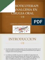 Antibioticoterapia y Analgesia en Cirugia Oral