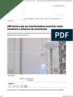 ABB Destaca Que Sus Transformadores Presentan Mayor Resistencia a Esfuerzos de Cortocircuito