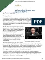 ConJur - Crime de Obstruir Investigação Vale Para Inquérito e Ação Penal