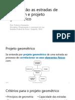Aula 1 - Introdução a estradas de rodagem e projeto geométrico