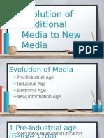 3-Evol-of-Trad-Media-to-New-Media-NOTES.pptx