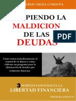 Rompiendo La Maldición de Las Deudas Por Dr. Guillermo Mejía Córdova