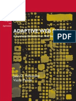 Adaptive Web Sites - A Knowledge Extraction From Web Data Approach January 2008