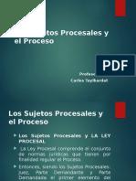 Los Sujetos Procesales y El Proceso