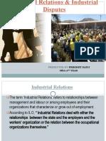 Industrial Relations Industrial Disputes.prikshit Saini