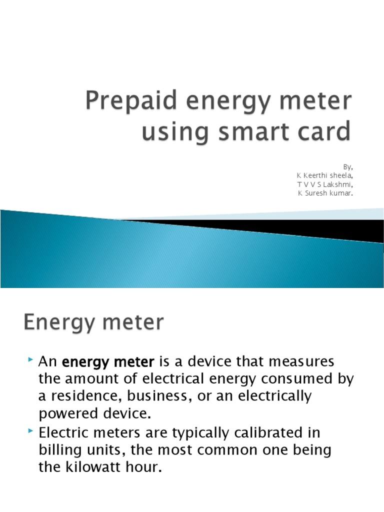 prepaid energy meter using smart card abstract
