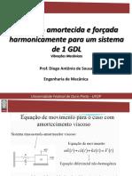 AULA 8 - Vibração Amortecida e Forçada Harmonicamente Para Um Sistema de 1 GLD (2)