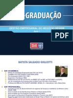 Gestão Empresarial Do Negócio Design Aula 1 Prof. Batista s. Gigliotti