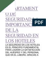 Departamento de Seguridad La Importancia de La Seguridad en Los Hoteles