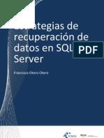 Estrategias de recuperación de datos en SQL Server
