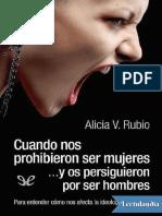 Cuando Nos Prohibieron Ser Mujeres y Os Persiguieron Por Ser Hombres - Alicia v Rubio 5 16