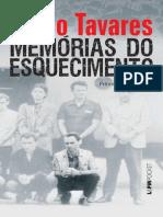 Memórias Do Esquecimento- Os Segredos Do Porão Da Ditadura- Flávio Tavares