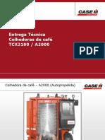 Entrega Técnica Colhedora de Café A2000 e TCX2100