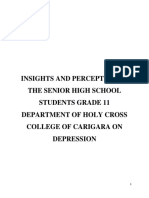 INSIGHTS AND PERCEPTION OF THE SENIOR HIGH SCHOOL STUDENTS GRADE 11 DEPARTMENT OF HOLY CROSS COLLEGE OF CARIGARA ON DEPRESSION