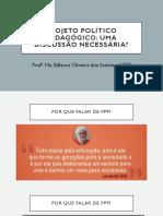 Projeto político pedagógico.pptx