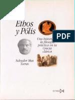Mas Salvador, Torres - Ethos y polis. Una historia de la filosofía práctica en Grecia arcaica.pdf