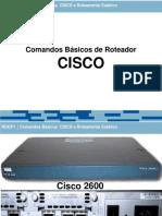 Aula Comandos Basicos de Roteador mais roteamento estatico Cisco.pdf