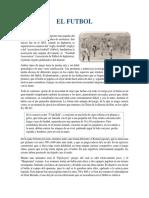 EL FUTBOL Historia y Concepto