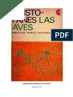 Aves, Las (411 aC) - Aristofanes.pdf