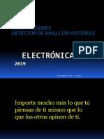 1. Comparador - Detector Nivel Histerísis Marzo - Julio 2019