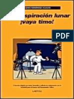 La Conspiracion Lunar !Vaya Tim - Eugenio Fernandez Aguilar