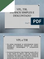 VPL, TIR, Payback