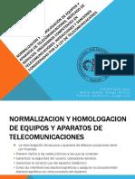 Normalización y Homologación de Equipos y Aparatos de Telecomunicaciones