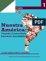 nuestraamc3a9rica-pasadocomunitarioporvenirsoc1