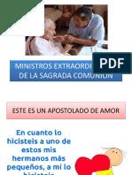 MINISTROS EXTRAORDINARIOS DE LA COMUNION