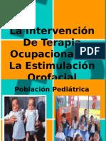 336830424-ESTIMULACION-OROFACIAL-TERAPIA-OCUPACIONAL-ppt.pdf