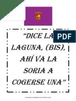 """""""Dice La Laguna ahí va la Soria a cogerse una..."""""""